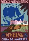 TT28 Vintage Huelva Spain Spanish Travel Tourism Poster Re-Print A2/A3/A4