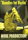 WB44 Vintage WW2 Bundles For Berlin More Production WWII War Poster A2/A3/A4