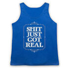 S**T JUST GOT REAL FUNNY COMEDY SLOGAN HIPSTER RETRO MENS WOMENS TANK TOP VEST
