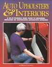 Auto Upholstery and Interiors Book by Bruce Caldwell~repairing-customizing~NEW