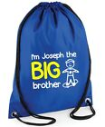 Personalised I'm The Big Brother Gymsac - Funny Printed Customised Bag School PE