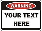 Custom Warning Sign for business or personalized gift - 0.40 Aluminum