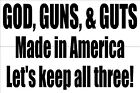 2nd Amendment vinyl decal Truck/Car God Guns Guts Made in America - 2ND007