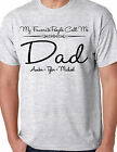 MY FAVORITE PEOPLE CALL ME DAD ADULT SHIRT PERSONALIZED WITH NAMES FATHERS DAY