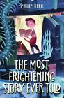 The Most Frightening Story Ever Told - Philip Kerr -  9780553522099