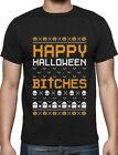 Happy Halloween Bitches Funny T-Shirt Gift