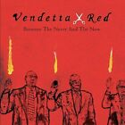 Vendetta Red Between The Never And The Now (CD)