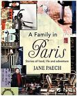 A Family in Paris | Jane Paech |  9781921384172