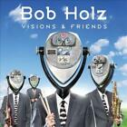 BOB HOLZ - VISIONS & FRIENDS * USED - VERY GOOD CD