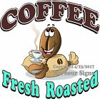 Fresh Roasted Coffee DECAL (CHOOSE YOUR SIZE) Food Truck Restaurant Concession