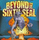 BEYOND THE SIXTH SEAL - THE RESURRECTION OF EVERYTHING TOUGH USED - VERY GOOD CD