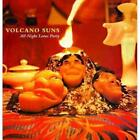 VOLCANO SUNS - ALL-NIGHT LOTUS PARTY USED - VERY GOOD CD