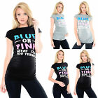 Purpless Maternity Blue or Pink Slogan Cotton Printed Maternity T-shirt Top 2014
