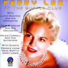 PEGGY LEE (VOCALS) - LIVE AT THE SUPPER CLUB: 1946-1949 USED - VERY GOOD CD
