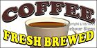 (Choose Your Size) Coffee Fresh Brewed DECAL Food Truck Vinyl Sticker Concession
