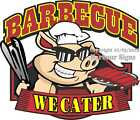 Barbecue We Cater DECAL (Choose Your Size) BBQ Food Truck Concession Sticker