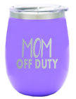TSC Powder Coated Mom Off Duty 14 oz Stemless Wine Glass