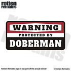 Doberman Pinscher Warning Protected by Dog Security Decal Vinyl Sticker EVM
