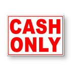 Cash Only Metal Sign 5 SIZES MS075