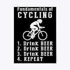 """Fundamentals Of Cycling Drink Beer Gift Poster - 18""""x24"""""""