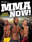 MMA Now!: The Stars and Stories of Mixed Martial Arts by Sobie, Segal New-.