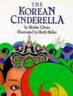 The Korean Cinderella by Shirley Climo & Ruth Heller (Paperback) NEW GIFT