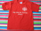 MY UNCLE SAVES LIVES FIRE DEPARTMENT TODDLER T-SHIRT