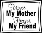 Forever My Mother Friend Vinyl Decal Wall Sticker Lettering Words Mothers Day