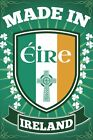 New Made in Eire Irish Pride Maxi Poster