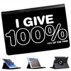 I Give 100%, 10% Of The Time Folio Leather Case For iPad Mini & Retina