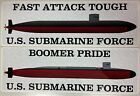 US Submarine Force Fast Attack OR Boomer Pride Decal USN SSN SSBN Auto Truck