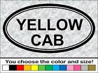 YELLOW CAB Family Mom Dad Pet Wife Cab Vinyl Decal Oval Bumper Sticker Car Truck