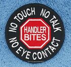 HANDLER BITES SERVICE DOG PATCH 3 inch Danny & LuAnns Embroidery assistance