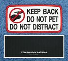 KEEP BACK DO NOT PET DISTRACT SERVICE DOG PATCH 2X4 Danny & LuAnns Embroidery