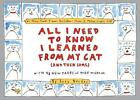 All I Need to Know I Learned from My Cat...(And Then Some) By Becker, Suzy