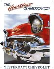 New The Heartbeat Of America Yesterday's Chevrolet Metal Tin Sign
