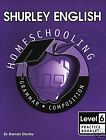 Shurley English Level 6 Homeschool Edition Practice Booklet 9781585610570 *