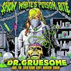 SNOW WHITE'S POISON BITE - FEATURING: DR. GRUESOME AND THE GRUESOME GORY HORROR