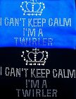 BATON TWIRLING T SHIRT KEEP CALM AND TWIRL ON  CRYSTAL RHINESTONES ALL SIZES