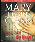 Audio book - Just Take My Heart by Mary Higgins Clark   -   CD