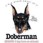 Doberman Pinscher Funny T Shirt 7 X Large to 14 X Large Pick Your Size