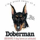 Doberman Pinsvher Funny T Shirt 7 X Large to 14 X Large Pick Your Size