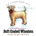 Soft Coated Wheaten Funny T Shirt 7 X Large to 14 X Large Pick Your Size
