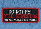 DO NOT PET PTSD SERVICE DOG PATCH 2X5 inch Danny & LuAnns Embroidery assistance