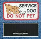 SERVICE DOG DO NOT PET PATCH WHITE 2X4 Danny & LuAnns Embroidery