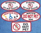 SERVICE DOG DO NOT PET TOUCH PATCH 2X4 in working Danny & LuAnns Embroidery