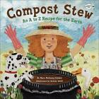 Compost Stew by Mary McKenna Siddals (English) Prebound Book Free Shipping!