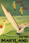 OXFORD MARYLAND SAILING ENJOY THE RIDE SPORT SAIL SAILBOAT VINTAGE POSTER REPRO