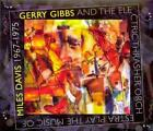 GERRY GIBBS/THE ELECTRIC THRASHER ORCHESTRA/GERRY GIBBS AND THE ELECTRIC THRASHE