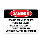 Deadly Manure Gases Don't Enter Pit Without Safety Equipment Aluminum METAL Sign